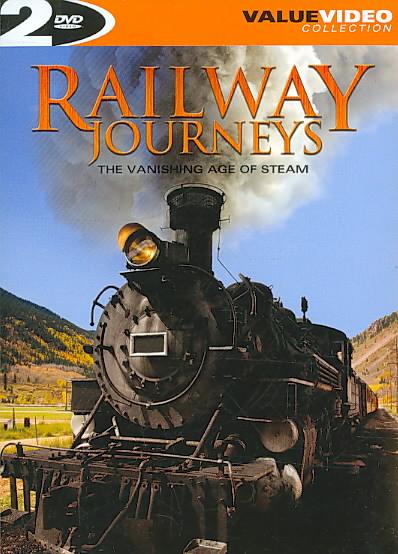 RAILWAY JOURNEYS:VANISHING AGE OF STE (DVD)